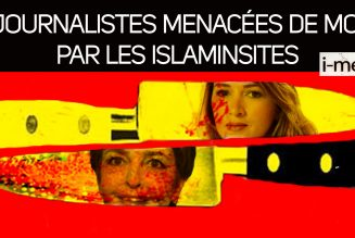 I-Média : Deux journalistes menacées de mort par des islamistes