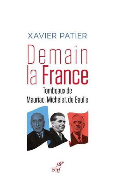 Mauriac, de Gaulle et Michelet : la Foi, l'Espérance et la Charité ?