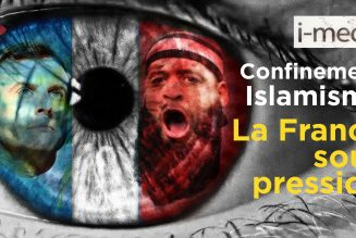 I-Média – Confinement, attentats islamistes… La France sous pression
