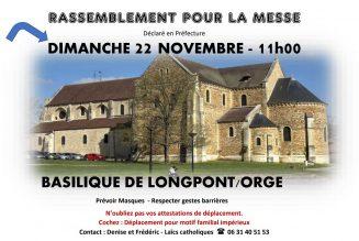 Rassemblement pour la messe dimanche 22 novembre à 11h, à la basilique de Longpont, dans l'Essonne