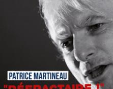 Réfractaire, le nouvel album de Patrice Martineau