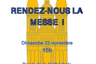 Manifestation pour la messe à Angers dimanche 22 novembre 15h place de la cathédrale