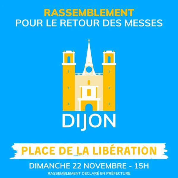 Rassemblement Pour la Messe à Dijon dimanche 22 novembre à 15h place de la Libération