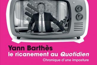 Yann Barthès et Quotidien : narcissisme et délation