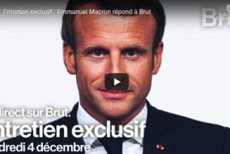 M. Macron sur BRUT : avec un ami pareil, la France n'a même plus besoin d'ennemis