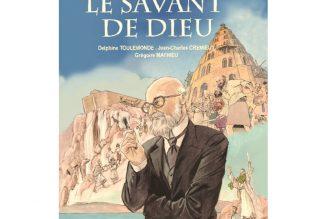Fernand Crombette : le Savant de Dieu