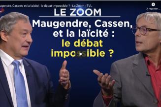 Maugendre et Cassen sur la laïcité : le débat impossible ?