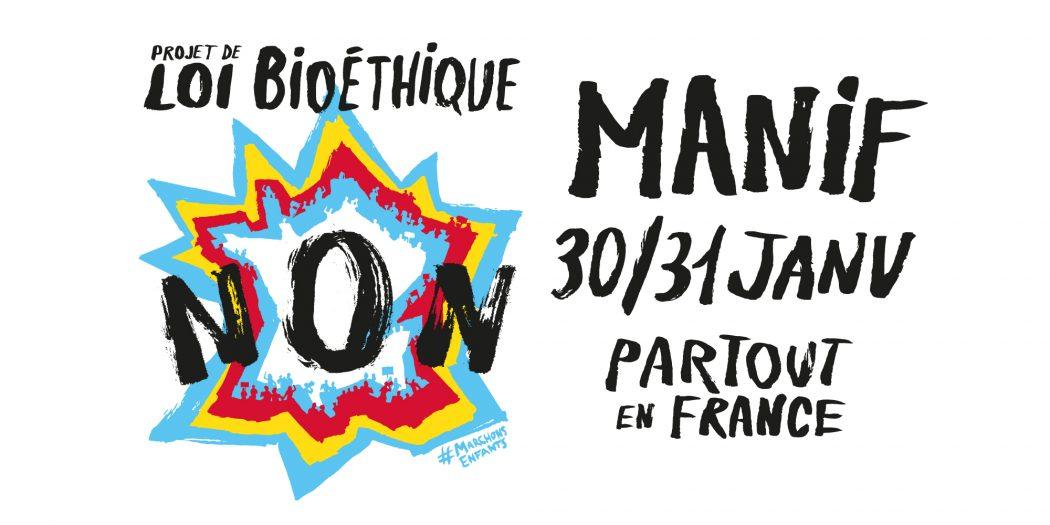 Manifestations contre le projet de loi bioéthique partout en France les 30 et 31 janvier