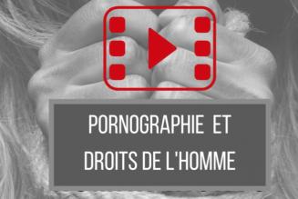 La pornographie est-elle un droit de l'homme ?