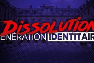 Le gouvernement lance la procédure de dissolution de Génération Identitaire