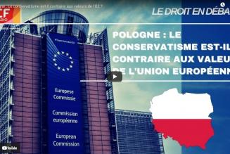 Pologne : Le conservatisme est-il contraire aux valeurs de l'UE ?
