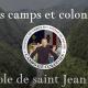Camps et colonies 2021 dans l'esprit de saint Jean  Bosco avec l'Institut du Christ Roi Souverain Prêtre