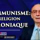 Communisme: une religion démoniaque