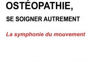 Ostéopathie, une approche originale