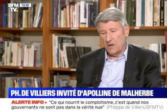 """Philippe de Villiers : """"ce qui nourrit le complotisme, c'est quand nos gouvernants ne sont pas dans la vérité"""""""
