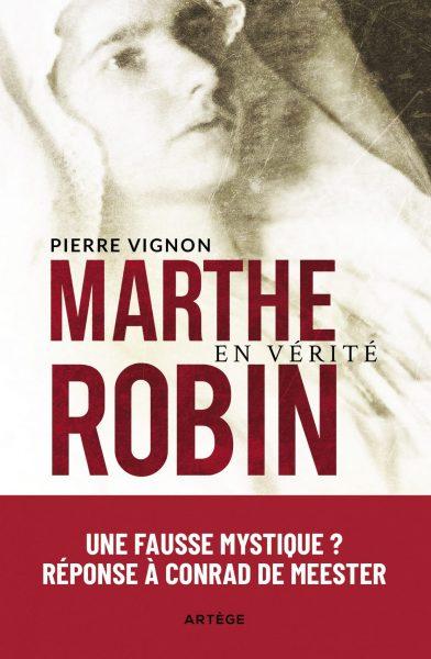 Marthe Robin : le père Vignon répond au carme Conrad de Meester