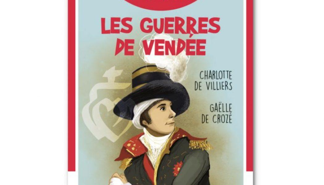 Les Guerres de Vendée en 7 familles – Charlotte de Villiers