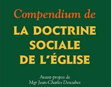 La doctrine sociale de l'Eglise, un vrai chemin pour la Vie