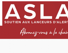 Liberté d'expression : création de l'Association de Soutien aux Lanceurs d'Alerte