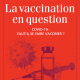 17 juin – Conférence exclusive de Laurent Aventin – La vaccination en question : Covid 19 : faut-il se faire vacciner ?