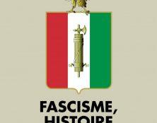 Le fascisme n'a rien à voir avec le maintien de l'ordre, la défense des racines chrétiennes, la critique de l'immigration ou la contestation des évolutions sociétales