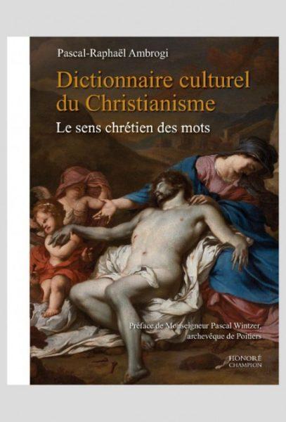 Dictionnaire culturel du christianisme