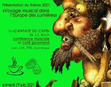 19 juin : La Cantate du café