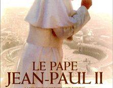 C8 va diffuser le téléfilm en 2 épisodes sur Jean-Paul II