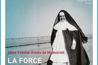 Dimanche : En quête d'Esprit spécial Mère Yvonne-Aimée de Malestroit