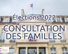 Grande consultation des familles pour les élections 2022