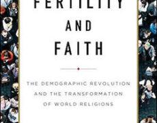 « Les sociétés à forte fécondité… ont tendance à être ferventes… Inversement, plus le taux de fécondité est bas… plus la tendance à se détacher de toute religion …est grande»