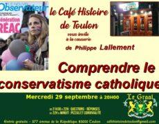 29 septembre : Comprendre le conservatisme catholique