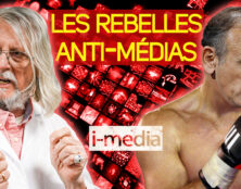 I-Média – Zemmour – Raoult : les rebelles anti-médias