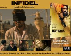 Prisonnier, croyant, combattant : Infidel, un thriller inspiré de faits réels