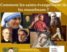 4 novembre : Comment les saints évangélisent ils les musulmans ?