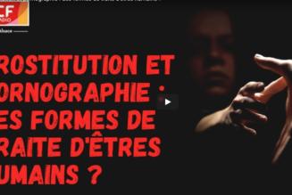 Prostitution et pornographie : des formes de traite d'êtres humains ?