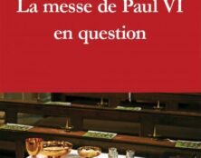 La messe de Paul VI constitue  une fracture et une rupture complète avec la tradition liturgique
