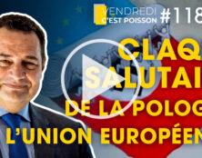 Claque salutaire de la Pologne à l'Union Européenne